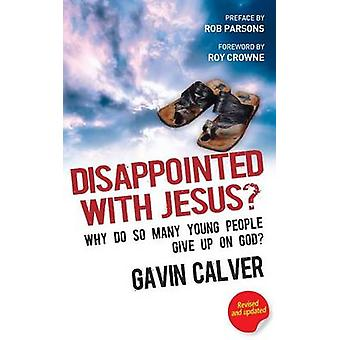 Disappointed with Jesus? - Why Do So Many Young People Give Up on God?
