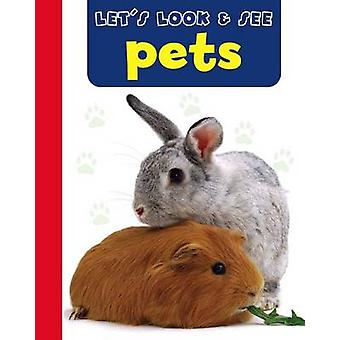 Let's Look & See - Pets by Armadillo - 9781861473783 Book