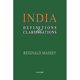 India - Definitions and Clarifications by Reginald Massey - 9781870518