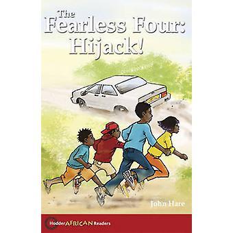 De frygtløse fire - kapre! af John Hare - 9780340940419 bog