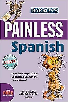 Painless Spanish (3rd Revised edition) by Carlos B. Vega - Dasha Davi