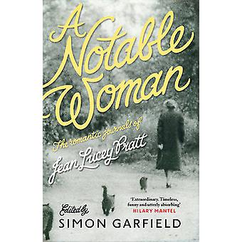 A Notable Woman - The Romantic Journals of Jean Lucey Pratt (Main) by