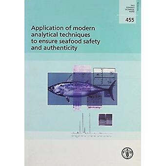 Application of Modern Analytical Techniques to Ensure Seafood Safety