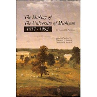The Making of the University of Michigan, 1817-1992