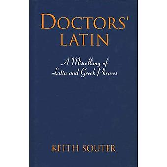 Doctors' Latin: A Miscellany of Latin and Greek Phrases