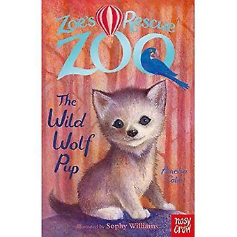 Zoe's Rescue Zoo: The Wild Wolf Cub