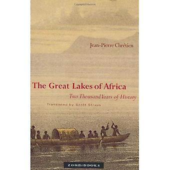 The Great Lakes of Africa: Two Thousand Years of History