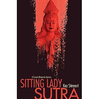 Sitting Lady Sutra (Danutia Dranchuk Mystery)