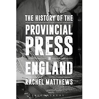 The History of the Provincial Press in England