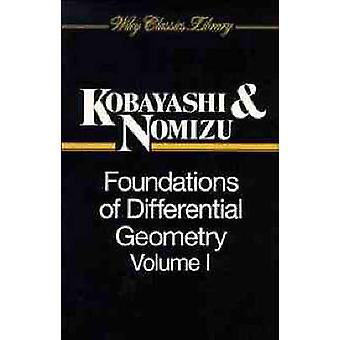 Foundations of Differential Geometry by Kobayashi & Shoshichi