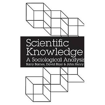 Scientific Knowledge by Barnes & Barry
