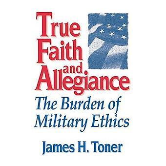 La vera fede e fedeltà di Toner & James H.