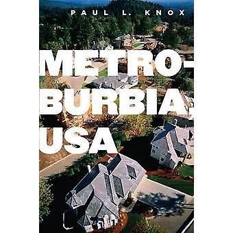 Metroburbia USA by Knox & Paul L