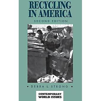 Recycling in America A Reference Handbook by Strong & Debra Kimball
