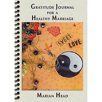 Gazzetta di gratitudine per un matrimonio sano di testa & Marian