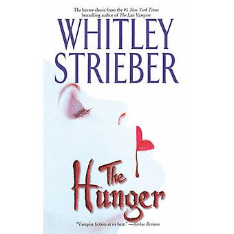 The Hunger by Strieber & Whitley