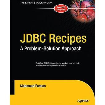JDBC Rezepte A ProblemSolution Ansatz durch Parsian & Mahmoud