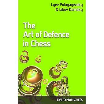Art of Defence in Chess by Polugayevsky & Lyev