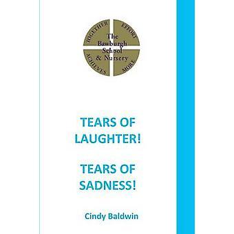 Tranen van het lachen tranen van verdriet door Baldwin & Cindy