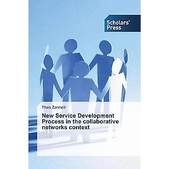 Nouveau processus de développement de Service dans le cadre de réseaux de collaboration par les thaïlandais Zaninelli