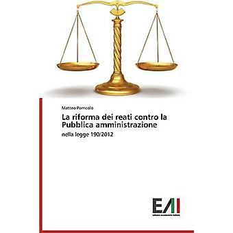 La Riforma Dei Reati Contro La Pubblica Amministrazione by Porricolo Matteo