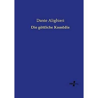 Die gttliche Komdie av Alighieri & Dante