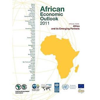 African Economic Outlook 2011 Afrika und seine neuen Partner von OECD Publishing