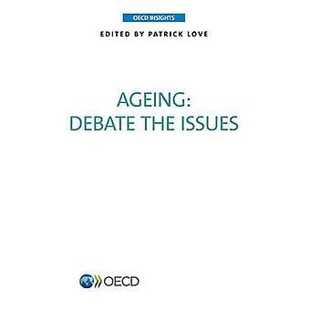 OECD Insights Altern diskutieren Fragen der OECD