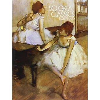 50 Great Classics for Piano Book