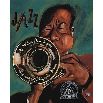 Jazz by Walter Dean Myers - Christopher Myers - 9780823421732 Book