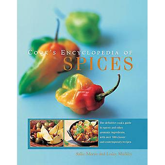 Cook's Encyclopedia of Spices - The Definitive Cook's Guide to Spices