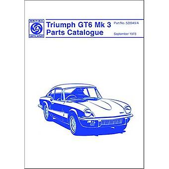 Triumph GT6 MK 3 Spare Parts Catalogue - Part No. 520949/A - 978094820