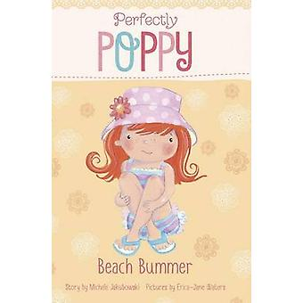 Beach Bummer by Michele Jakubowski - Erica Jane Waters - 978147952358