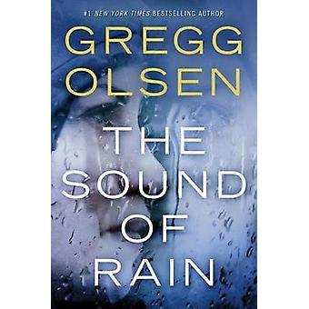The Sound of Rain by Gregg Olsen - 9781503941960 Book