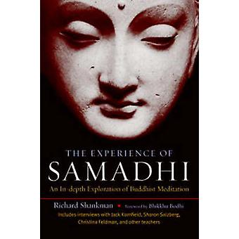 The Experience of Samadhi - An In-depth Exploration of Buddhist Medita