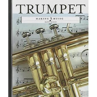 Trumpet by Kate Riggs - 9781608183708 Book