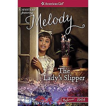 The Lady's Slipper - A Melody Mystery by Emma Carlson Berne - 97816095