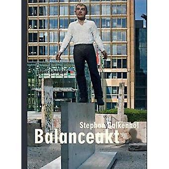 Stephan Balkenhol - Balancing Act by Nicolaus Fest - Matthias Winzen -