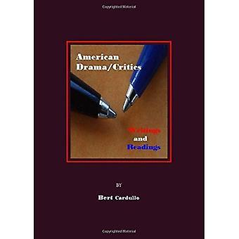 American Drama/Critics: Writings and Readings