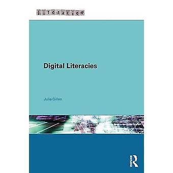 Digital Literacies by Julia Gillen