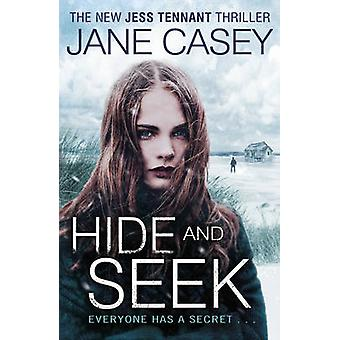 Hide and Seek von Jane Casey