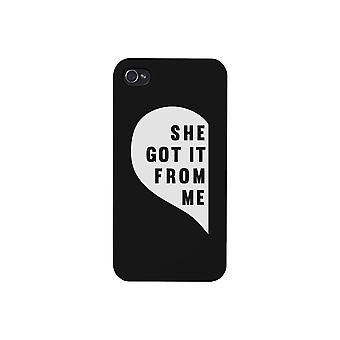 She Got It From Me Black iPhone 4 Case