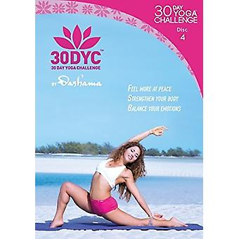 30Dyc: 30 Day Yoga Challenge med Dashama Disc 4 [DVD] USA import