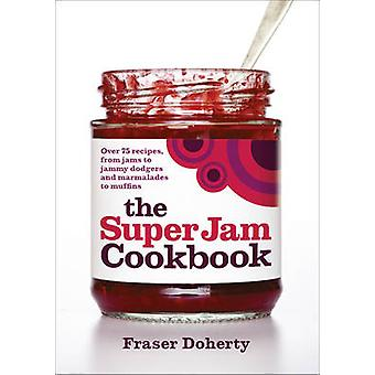 Het Cookbook SuperJam door Fraser Doherty