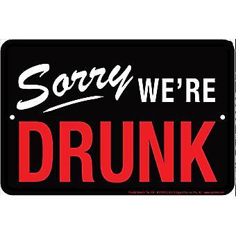 К сожалению, мы пьяны смешные алюминий знак