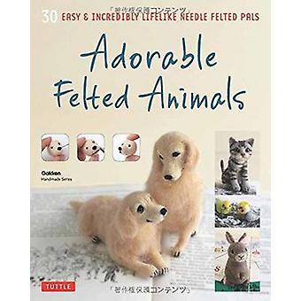 Adorable Felted Animals by Tuttle