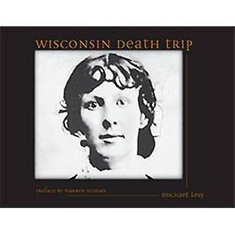 Wisconsin Death Trip by Michael Lesy - Warren Susman - 9780826321930