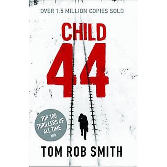 Child 44 - 44 (Re-issue) by Tom Rob Smith - 9780857204080 Book