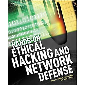 Hands-On Ethical Hacking And Network Defense by Michael T. Simpson -