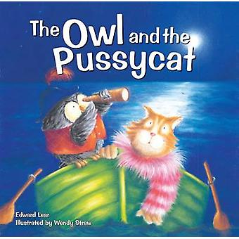 The Owl and the Pussycat by Wendy Straw - 9781782261926 Book